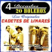 4 Decadas 20 Boleros by Los Cadetes De Linares