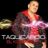 El Taquicardio by El Komander