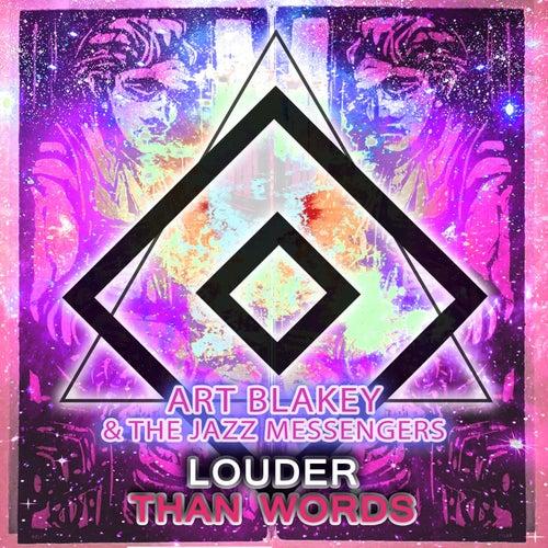 Louder Than Words von Art Blakey