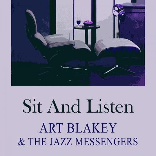 Sit and Listen von Art Blakey