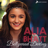 Alia Bhatt Bollywood Darling by Various Artists