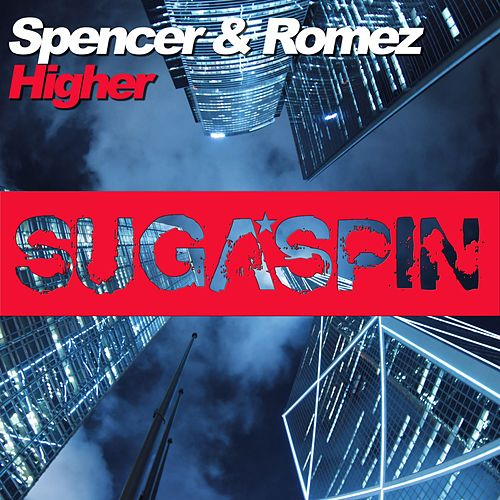 Higher by Spencer