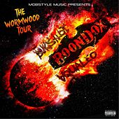 Bukshot, Boondox, & Aqualeo: The Wormwood Tour by Various Artists