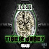 Time Iz Money by Desi