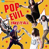 Take It All by Pop Evil