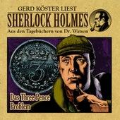 Das Three Pence Problem (Sherlock Holmes: Aus den Tagebüchern von Dr. Watson) by Sherlock Holmes