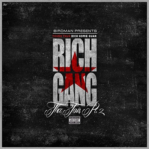 Tha Tour Pt 2 by Rich Gang