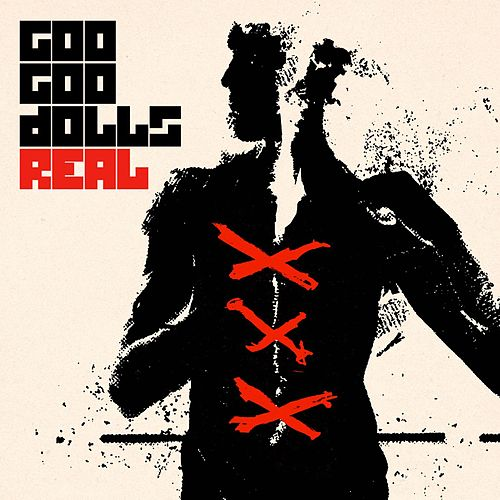 Real by Goo Goo Dolls