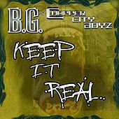 Keep It Real [Gar & Snipe Feat. B.G. & Alfamega] by B.G.