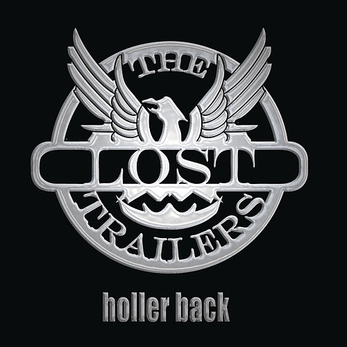 Holler Back von The Lost Trailers