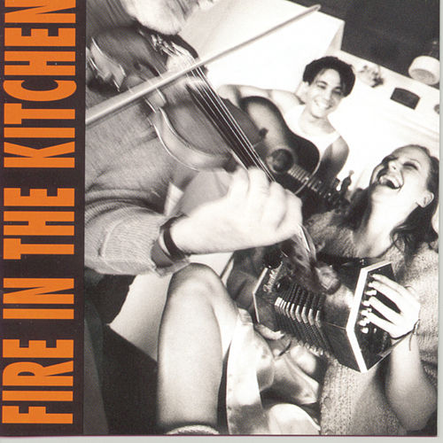 Fire In The Kitchen by Various Artists