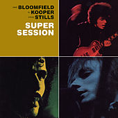 Super Session by Al Kooper