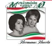 Mexicanísimo by Hermanas Huerta