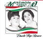 Mexicanísimo by Dueto Rio Bravo
