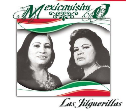 Mexicanísimo by Las Jilguerillas