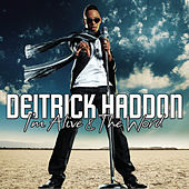I'm Alive/The Word - Single by Deitrick Haddon