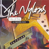 Hits Of The 60's by The Nylons