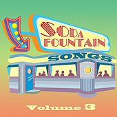 Soda Fountain Songs Vol 3 by Various Artists