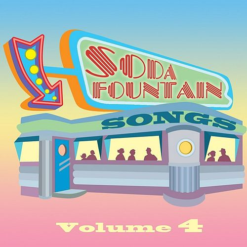 Soda Fountain Songs Vol 4 von Various Artists