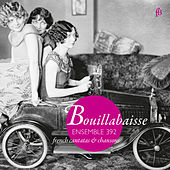 Bouillabaisse: French Cantatas & Chansons by Various Artists