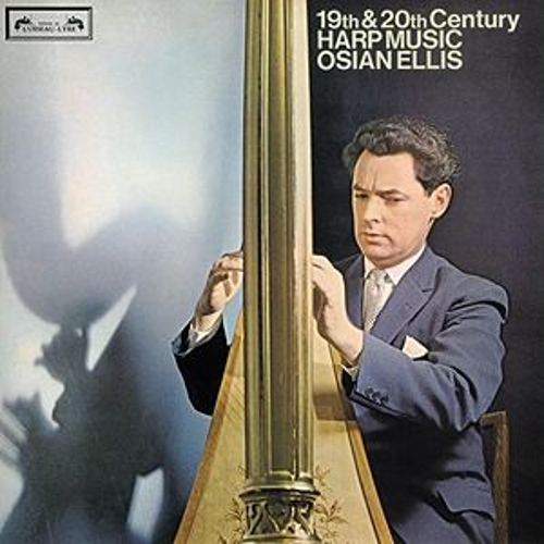 19th and 20th-Century Harp Music by Osian Ellis