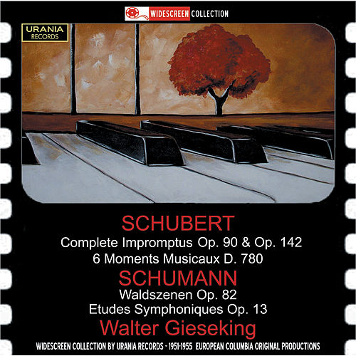 Schubert & Schumann: Piano Works by Walter Gieseking