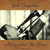 Mis'ry and the Blues (Remastered 2016) von Jack Teagarden