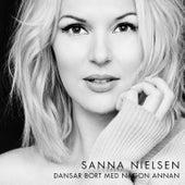Dansar bort med någon annan by Sanna Nielsen