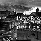 Beautiful (feat. Big A) by Lazyboy