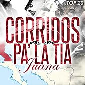 Corridos Pa la Tia Juana by Various Artists