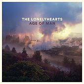 Age of Man by The Lonelyhearts
