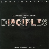 Confirmation: Book Of Songs Vol. III by Darrell McFadden and The Disciples