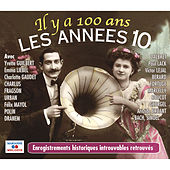 Il y a 100 ans: Les années 10 by Various Artists