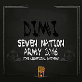 Seven Nation Army 2016 (The Unofficial Anthem) by Dimi