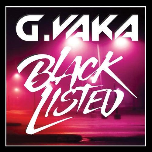 Black Listed by G-Vaka