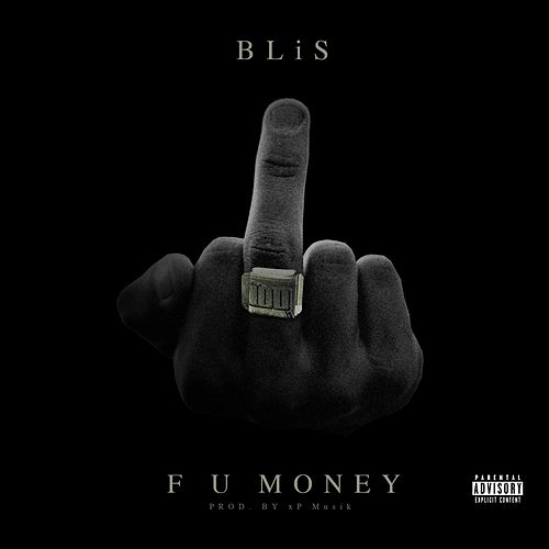 F U Money by Blis