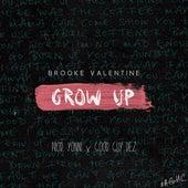 Grow Up - Single by Brooke Valentine