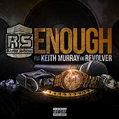 Enough (feat. Keith Murray & Revolver) - Single by Rhyme Scheme