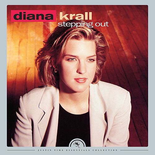 Stepping Out (2016 Remastered) by Diana Krall