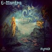 Signals - Single by E-Mantra