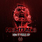How It Feels - Single by Nightfang