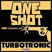 One Shot by Turbotronic