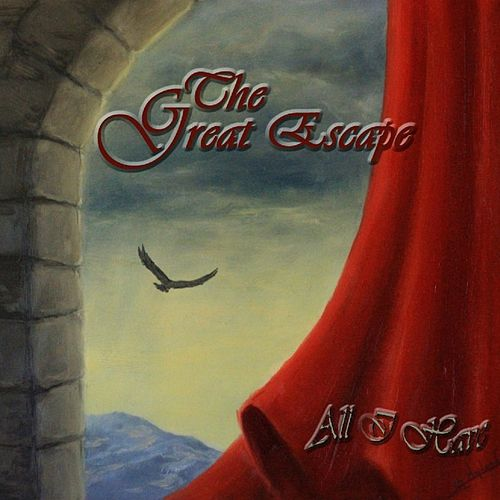 All I Have by Great Escape