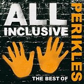All Inclusive - The Best Of by Perikles