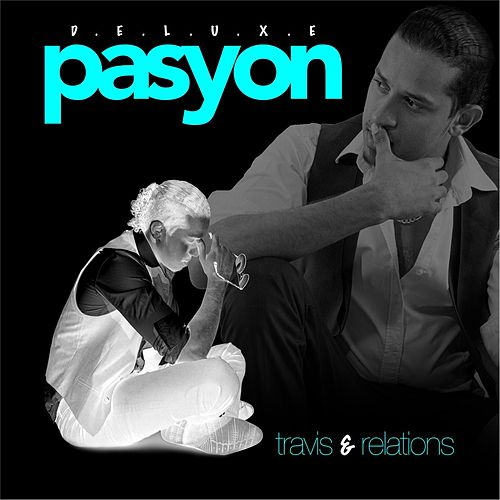 Pasyon by Travis