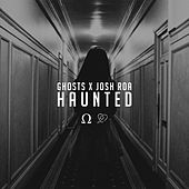 Haunted (feat. Josh Roa) by Ghosts