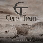 Grindstone by Cold Truth