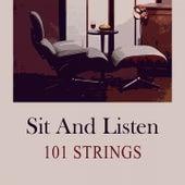 Sit and Listen von 101 Strings Orchestra
