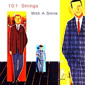 With a Smile von 101 Strings Orchestra