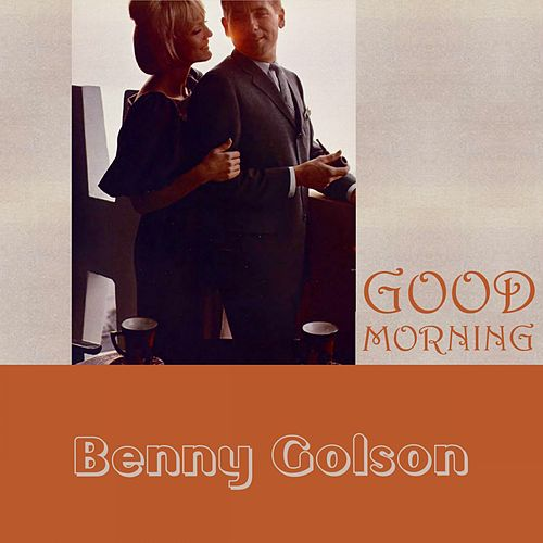 Good Morning von Benny Golson
